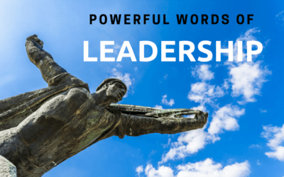 Powerful Words of Leadership – Use These to Grow Your Tribe