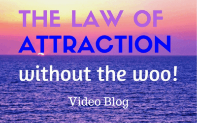 """The Law of Attraction Without The """"Woo"""" – The Secret Minus the """"Supernatural"""""""